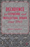 Decadence in Literature and Intellectual