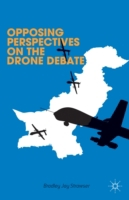 Opposing Perspectives on the Drone Debat
