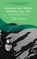 American Anti-Nuclear Activism, 1975-199