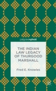 Indian Law Legacy of Thurgood Marshall