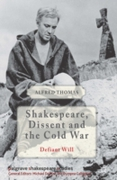 Shakespeare, Dissent and the Cold War