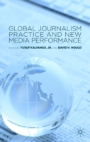 Global Journalism Practice and New Media