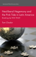 Neoliberal Hegemony and the Pink Tide in