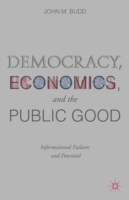 Democracy, Economics, and the Public Goo