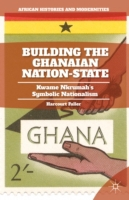 Building the Ghanaian Nation-State