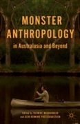 Monster Anthropology in Australasia and
