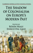 Shadow of Colonialism on Europe's Modern