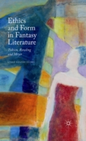 Ethics and Form in Fantasy Literature