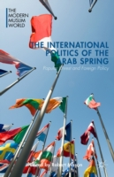 International Politics of the Arab Sprin