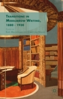 Transitions in Middlebrow Writing, 1880