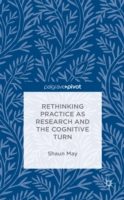 Rethinking Practice as Research and the