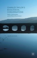Charles Taylor's Ecological Conversation