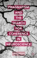 Pragmatism and the Search for Coherence