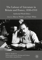 The Labour of Literature in Britain and