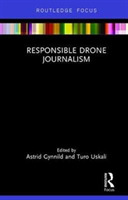 Responsible Drone Journalism