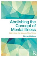 Abolishing the Concept of Mental Illness