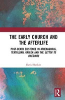 The Early Church and the Afterlife