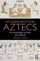 At Home with the Aztecs