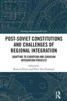 Post-Soviet Constitutions and Challenges
