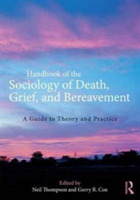Handbook of the Sociology of Death, Grie