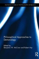 Philosophical Approaches to Demonology