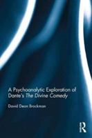 A Psychoanalytic Exploration of Dante's