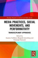 Media Practices, Social Movements, and P