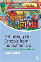 Rebuilding Our Schools from the Bottom U