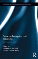 Peirce on Perception and Reasoning