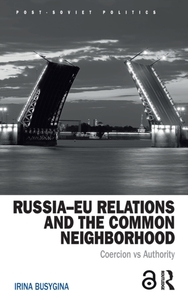 Russia-EU Relations and the Common Neigh