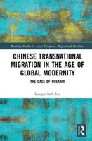 Chinese Transnational Migration in the A