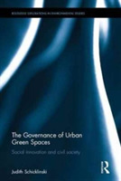The Governance of Urban Green Spaces in