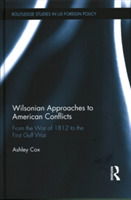 Wilsonian Approaches to American Conflic
