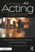 The Science and Art of Acting for the Ca