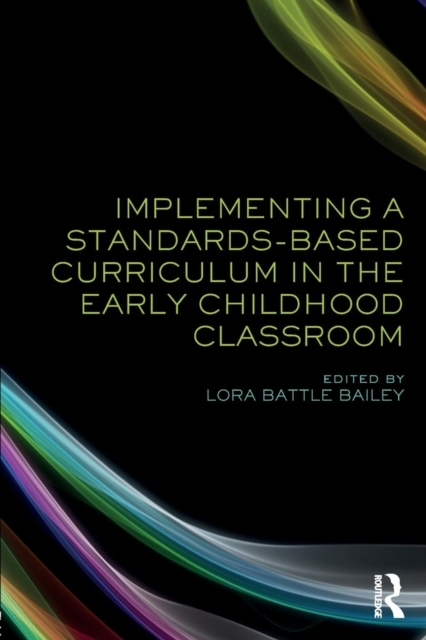Implementing a Standards-Based Curriculu