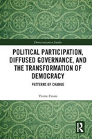 Political Participation, Diffused Govern