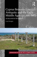Cyprus between Late Antiquity and the Ea