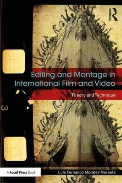 Editing and Montage in International Fil
