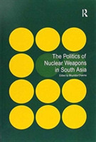 The Politics of Nuclear Weapons in South