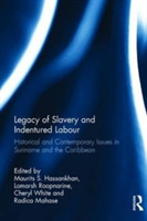 Legacy of Slavery and Indentured Labour