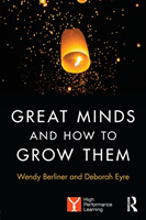 Great Minds and How to Grow Them