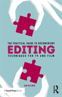 The Practical Guide to Documentary Editi