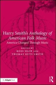 Harry Smith's Anthology of American Folk