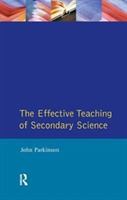 Effective Teaching of Secondary Science,