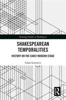Shakespearean Temporalities