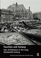 Function and Fantasy: Iron Architecture