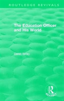 : The Education Officer and His World (1