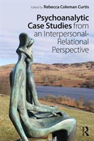 Psychoanalytic Case Studies from an Inte