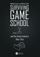 Surviving Game School...and the Game Ind