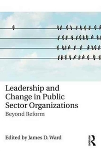 Leadership and Change in Public Sector O